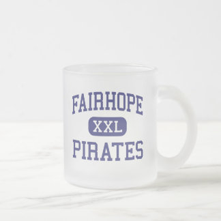 Fairhope Pirates Middle Fairhope Alabama 10 Oz Frosted Glass Coffee Mug