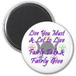 Fairly Take & Fairly Give Fridge Magnets