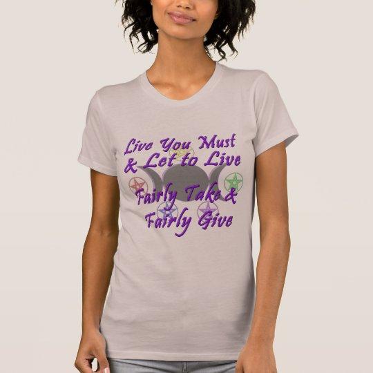 Fairly Take & Fairly Give T-Shirt