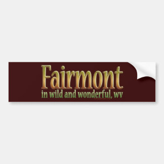 Fairmont, West Virginia Car Bumper Sticker