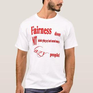 Fairness1 T-Shirt