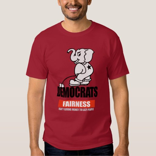 FAIRNESS - ISNT GIVING MONEY TO LAZY PEOPLE T-shir Tee Shirt