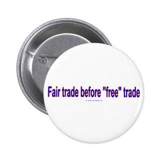 FairTradeBeforeFree Pinback Button