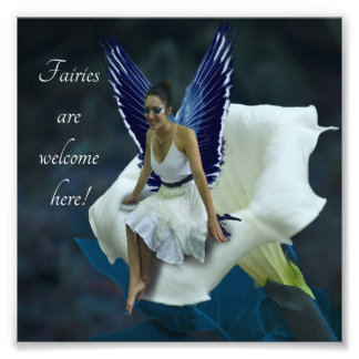 """Fairy and Flower """"Fairies are Welcome Here"""" Print Photographic Print"""