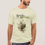 Fairy Gardener T-Shirt