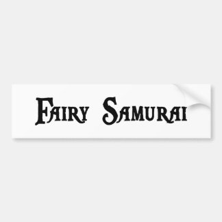 Fairy Samurai Bumper Sticker