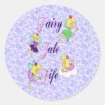 Fairy Tale Life Round Sticker