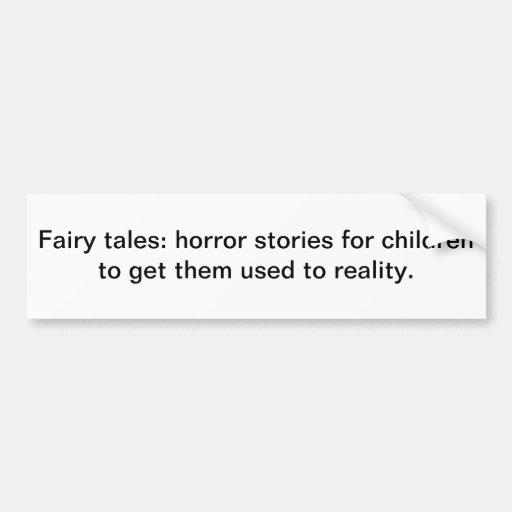 Fairy tales car bumper sticker