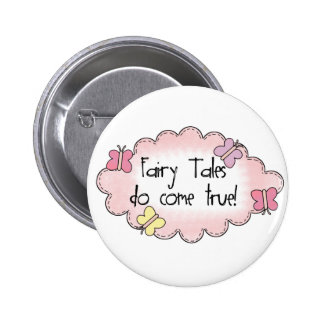 Fairy Tales Do Come True Buttons
