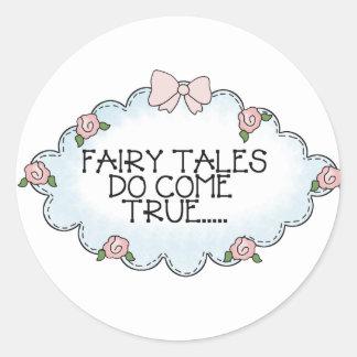 Fairy Tales Do Come True... Classic Round Sticker