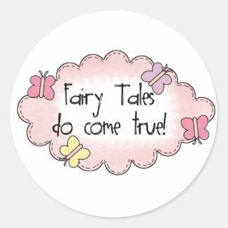 Fairy Tales Do Come True! Classic Round Sticker