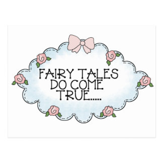 Fairy Tales Do Come True... Postcard