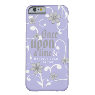Fairytales, oh my! barely there iPhone 6 case