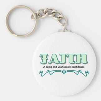 Faith, a living and unshakable confidence basic round button keychain