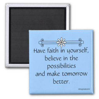 Faith and Belief 2 Inch Square Magnet