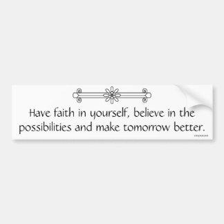 Faith and Belief Bumper Sticker