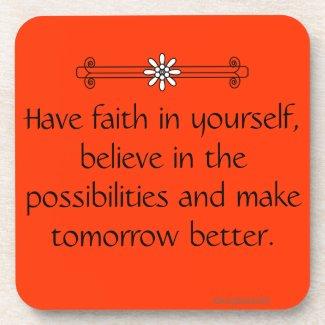 Faith and Belief Drink Coaster