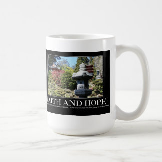 Faith and Hope Mug! Coffee Mug