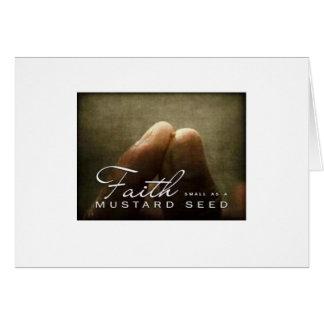 Faith As Small As A Mustard Seed Card