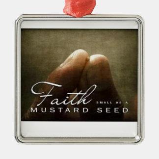 Faith As Small As A Mustard Seed Metal Ornament