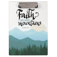 Faith Can Move Mountains acrylic clipboard