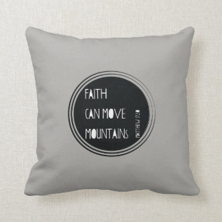 """Faith can move mountains"" Bible verse Throw Pillow"