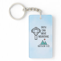 Faith Can Move Mountains Christian Biblical Quote Keychain