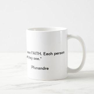 Faith conviction. mugs