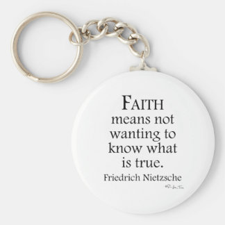 Faith Defined By Nietzsche Key Chains
