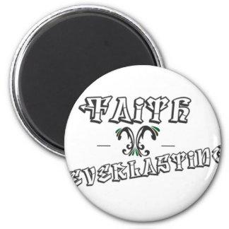 Faith Everlasting Stuff Fridge Magnets