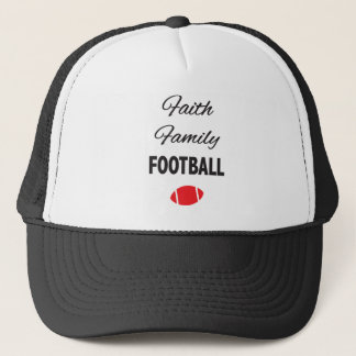 Faith Family Football For Fans Trucker Hat