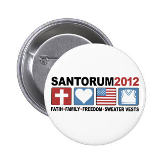 Faith, Family, Freedom and Sweater Vests Pinback Button