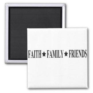 faith family friends magnet