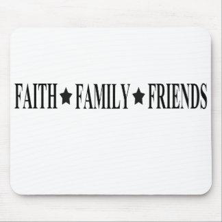 faith family friends mouse pad
