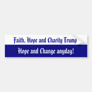 Faith Hope and Charity Bumper Sticker