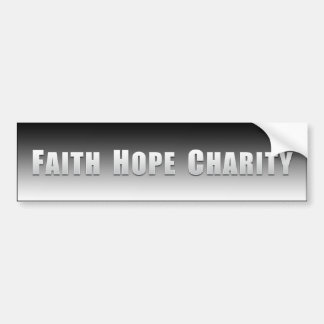 Faith, Hope and Charity Bumper Stickers