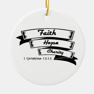 Faith hope and charity Christian design Ceramic Ornament