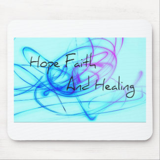 Faith Hope and Healing Mouse Pads