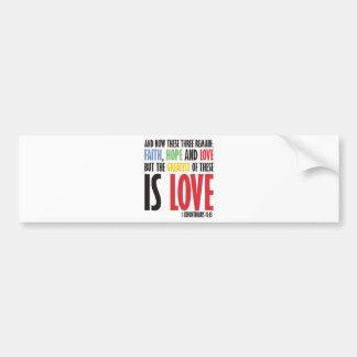 Faith Hope and Love Bumper Sticker