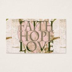Faith, Hope And Love Business Card at Zazzle