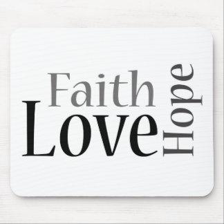 Faith, Hope and Love Mouse Pad