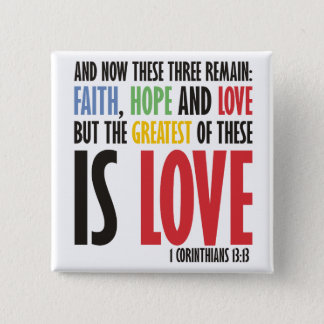 Faith Hope and Love Pinback Button
