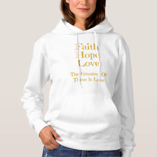 Faith Hope and Love Women's Hoodie