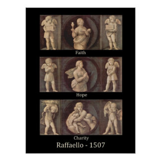 Faith Hope Charity by Raphael Poster Print
