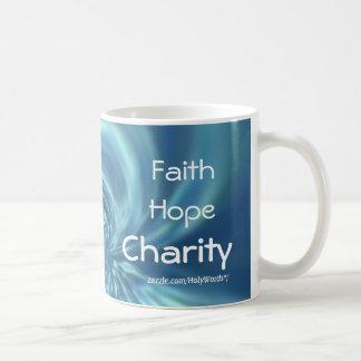 Faith Hope Charity Coffee Mug