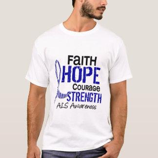FAITH HOPE COURAGE ALS T-Shirt