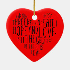 Faith Hope Love 1 Corinthians 13:13 Ceramic Ornament at Zazzle
