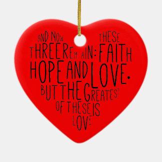 Faith Hope Love 1 Corinthians 13:13 Ceramic Ornament