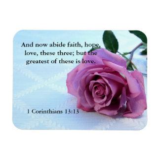 Faith, hope, love...1 Corinthians 13:13 Magnet