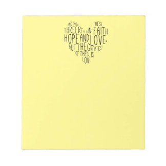 Faith Hope Love 1 Corinthians 13:13 Note Pad